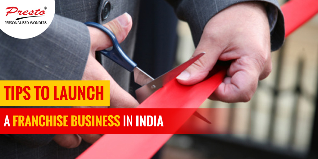 Tips to Launch a Franchise Business in India